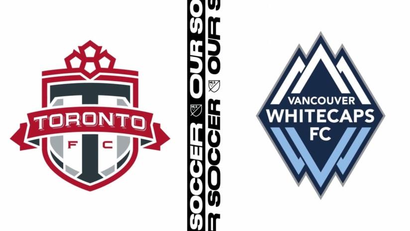 HIGHLIGHTS: Toronto FC vs. Whitecaps FC