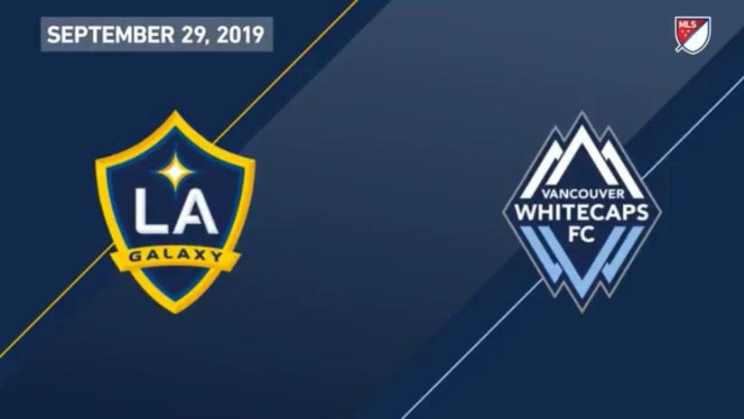 HIGHLIGHTS: LA Galaxy vs. Vancouver Whitecaps FC | September 29, 2019