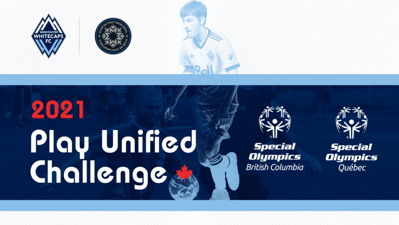 Vancouver Whitecaps FC will face CF Montréal in the 2021 PLAY UNIFIED competition
