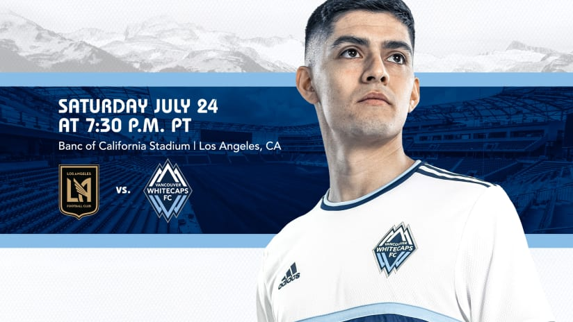 Take me home: 'Caps play final match at LAFC before Vancouver homecoming