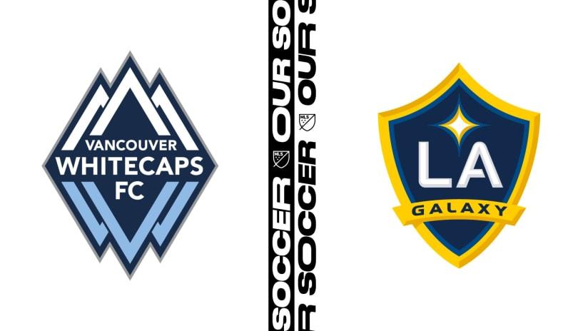 HIGHLIGHTS: Vancouver Whitecaps FC vs. LA Galaxy | July 17, 2021
