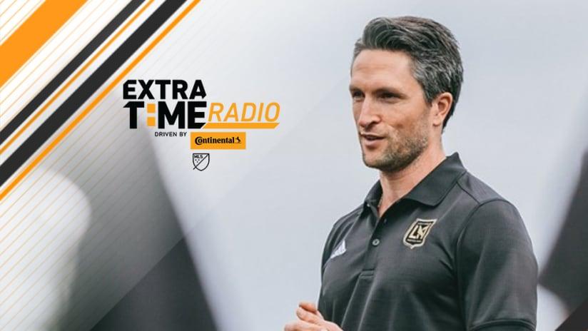Bob Bradley, John Thorrington - ExtraTime Radio - LAFC x 2