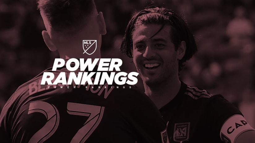 Carlos Vela, Tristan Blackmon - LAFC - Power Rankings