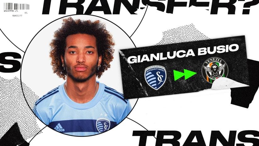 Sporting Kansas City transfer Gianluca Busio to Venezia FC in club-record deal