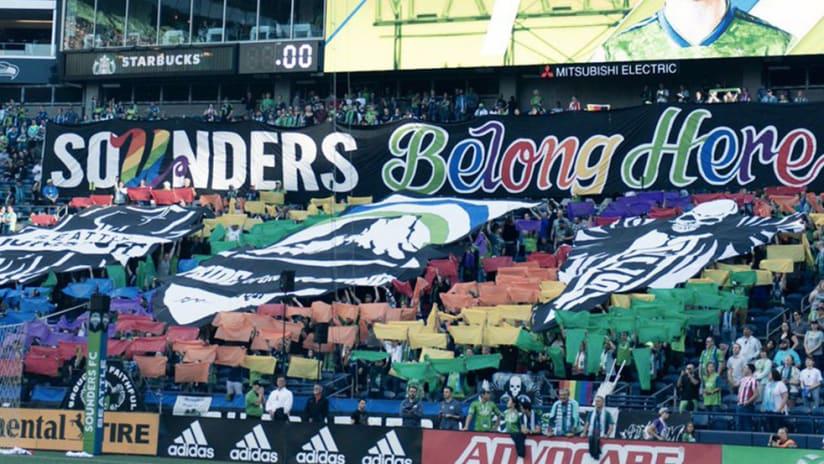 Seattle Sounders - Pride month tifo - U Belong Here