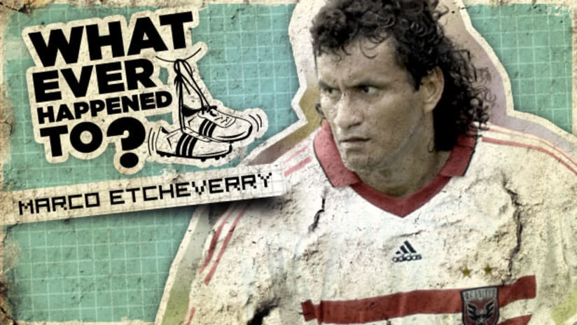 What Ever Happened To: Marco Etcheverry