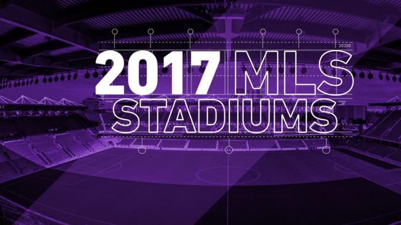 2017 MLS Stadiums - DL