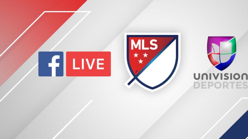MLS - Facebo Live - Univision Deportes - three logos