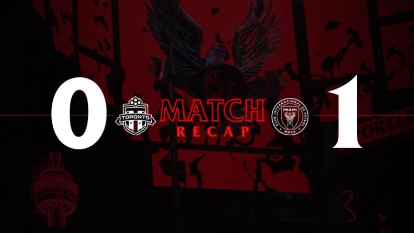 Toronto FC 0, Inter Miami CF 1   2021 MLS Match Recap