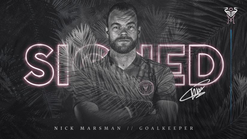 Inter Miami CF Signs Goalkeeper Nick Marsman