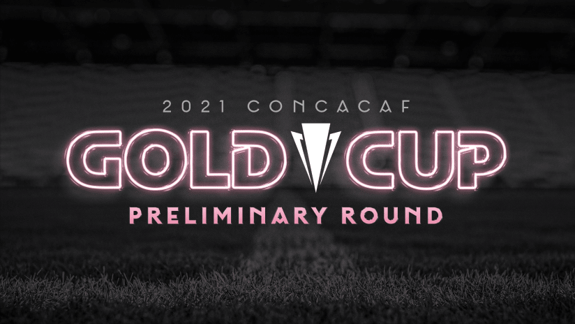 Inter Miami CF Stadium to Host 2021 Concacaf Gold Cup Preliminary Round in July