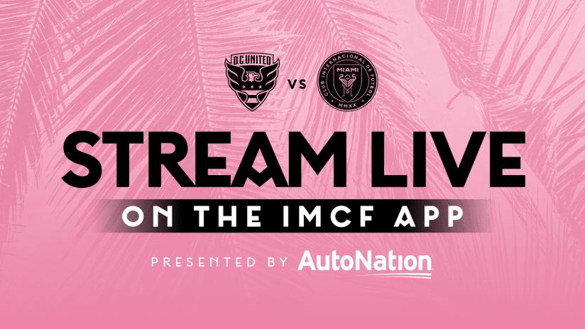 Stream Match For Free: D.C. United vs. Inter Miami CF   June 19, 2021
