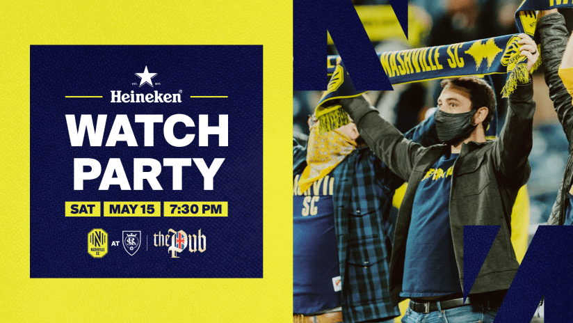 Nashville SC's First Watch Party of the Season is this Saturday