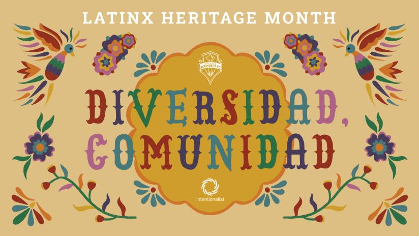 1920x1080 Latinx Heritage Month Sounders x Intentionalist