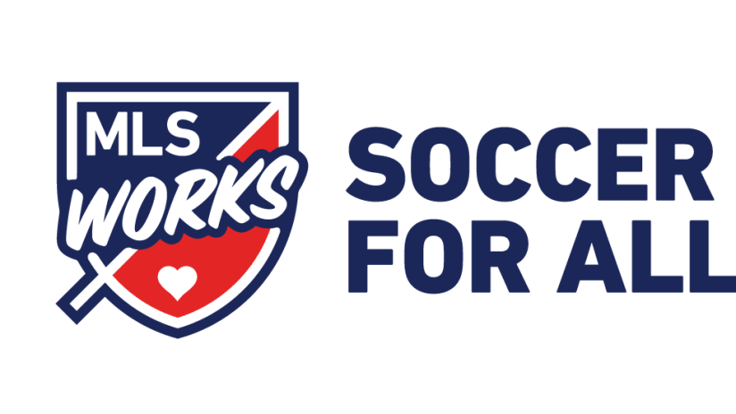MLS WORKS Soccer For All