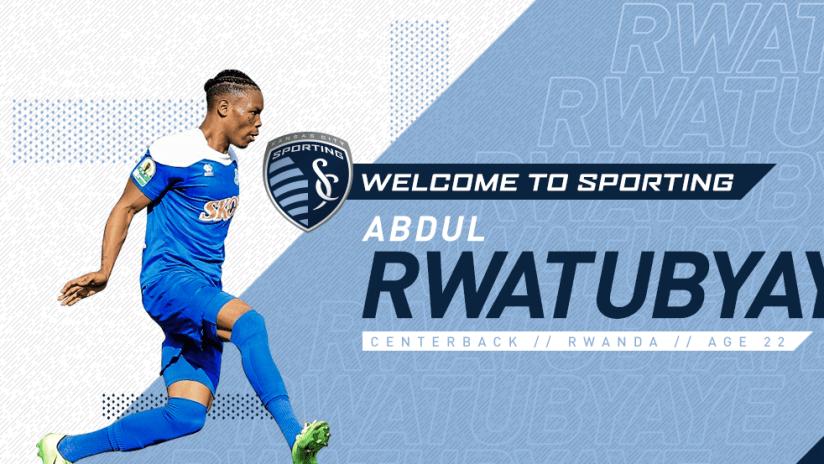Sporting KC signs Abdul Rwatubyaye - 2Across DL