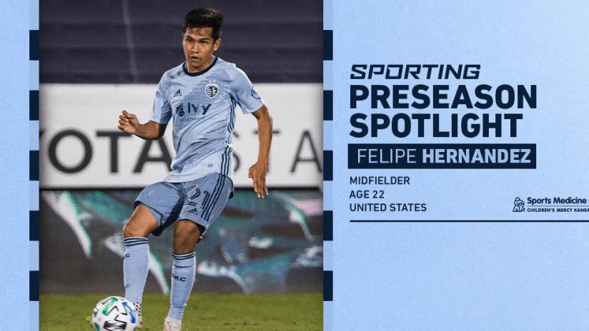 Sporting Preseason Spotlight - Felipe Hernandez