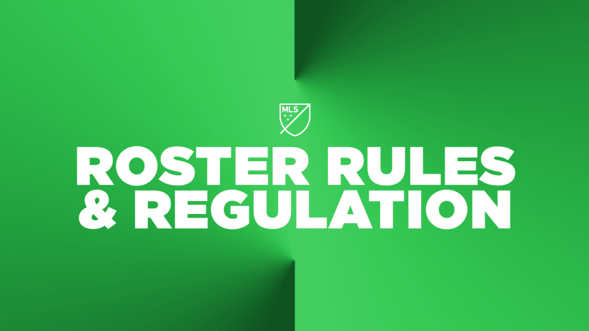 2021 MLS Roster Rules and Regulation - green graphic