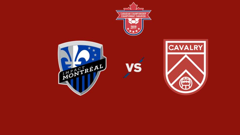 Canadian Championship - 2019 - Montreal vs Cavalry