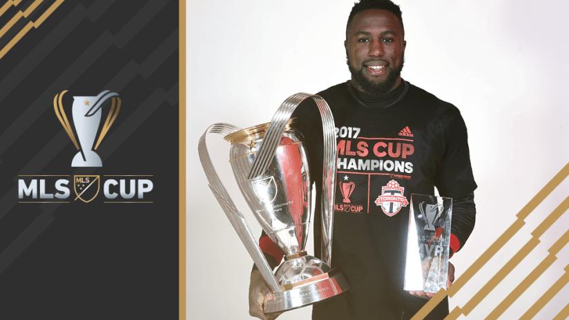 Jozy Altidore - MLS Cup 2017 - MLS Cup trophy and cup MVP trophy
