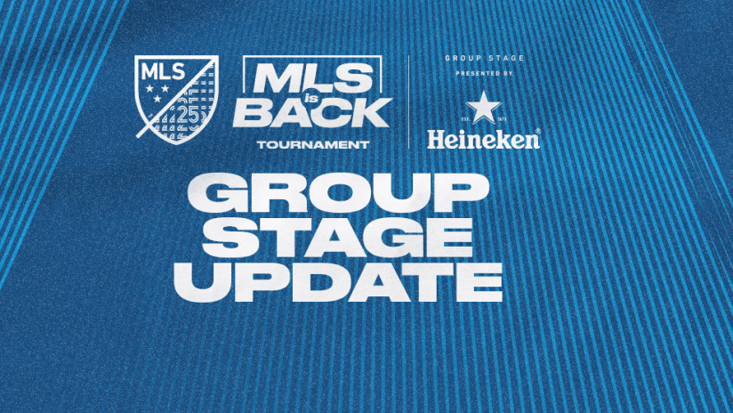 MLS is Back Tournament - Group Stage Update - primary image