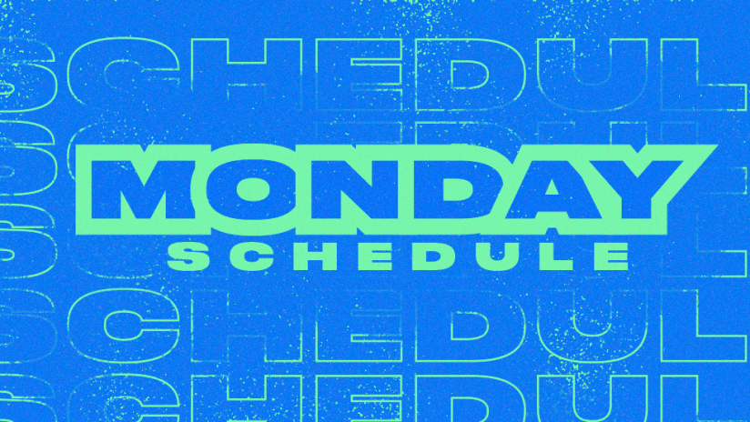 Daily Schedule - 2020 - Monday