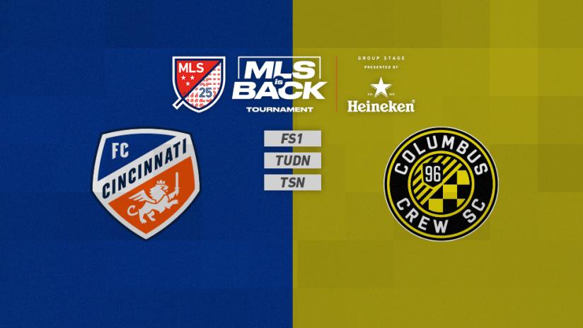 MLS is Back Tournament - Jul 11 - CINvsCLB