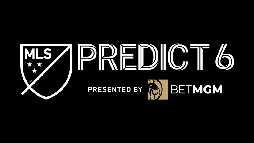 MLS Predict 6 presented by BetMGM: Your complete guide to Week 1