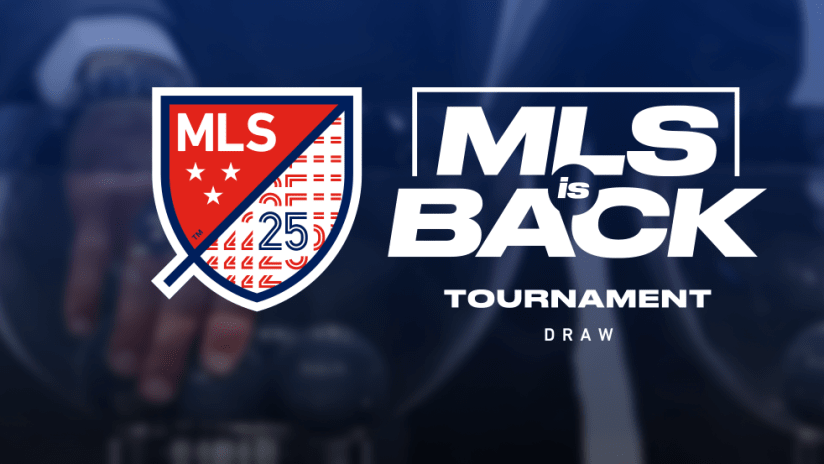 MLS is Back Tournament - draw - primary image