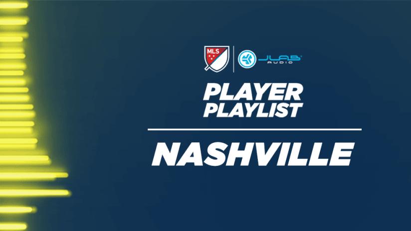 JLab - Player Playlist - Nashville SC