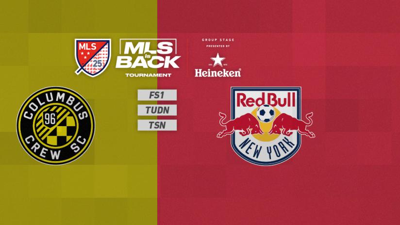 MLS is Back Tournament - Jul 16 - CLBvsRBNY