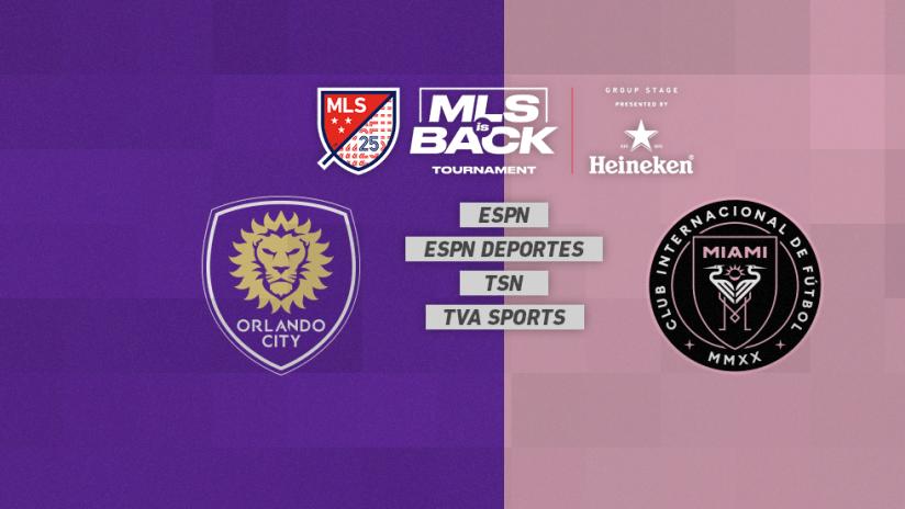 MLS is Back Tournament - Jul 08 - ORLvsMIA