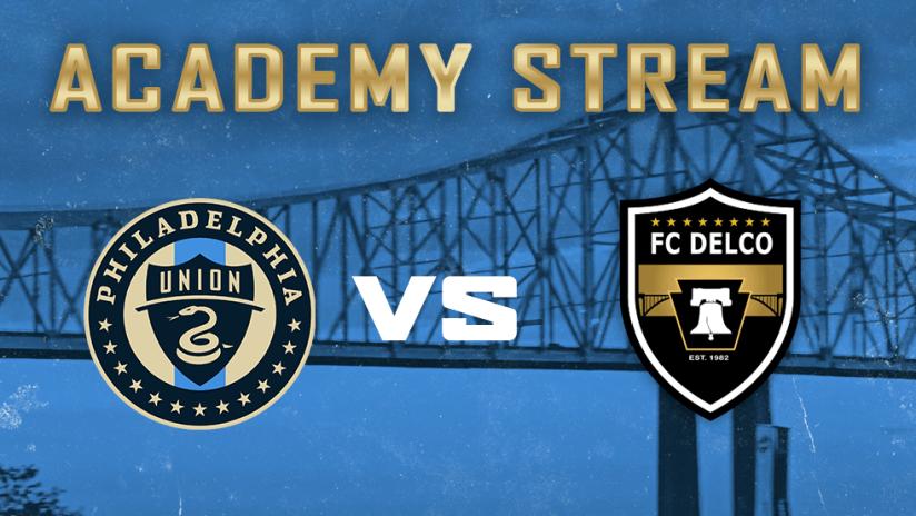 STREAM: Union Academy face FC Delco