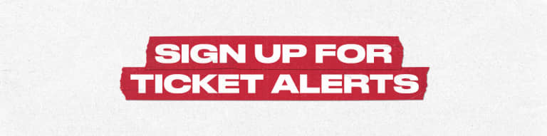 Sign Up for Ticket Alerts DROP
