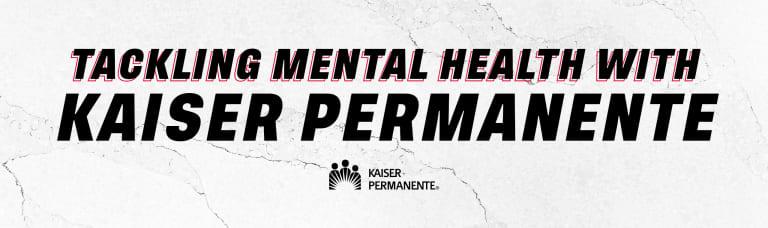 DCU_2021-MentalHealth-KaiserPermanente-Web_Header