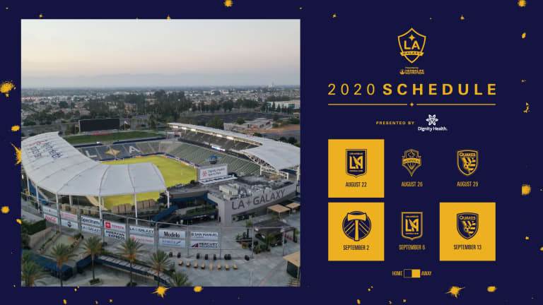 LA Galaxy's first six matches of continued Major League Soccer season announced | Presented by Dignity Health -