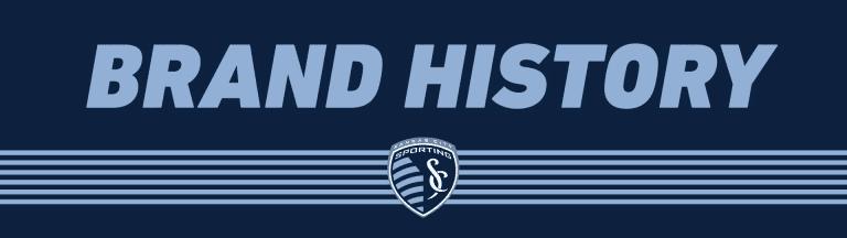 Sporting KC Brand History - Sporting KC History