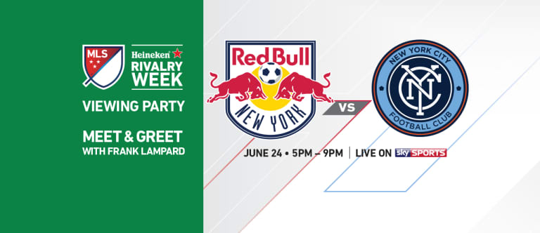 MLS to host London viewing party June 24 with special guest Frank Lampard - https://league-mp7static.mlsdigital.net/images/HRW-2017-Viewing-Party-NY-Derby-DL-INTL.jpeg
