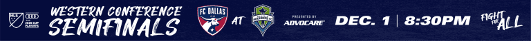 HOW TO WATCH: FC Dallas vs. Seattle Sounders   Conference Semifinal   12.1.2020  -