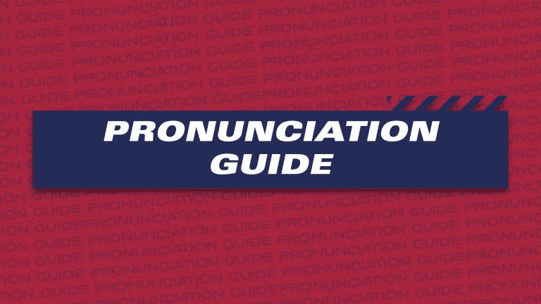 MP8-2560x1440 Media_061021_v1_JT_Pronunciation Guide