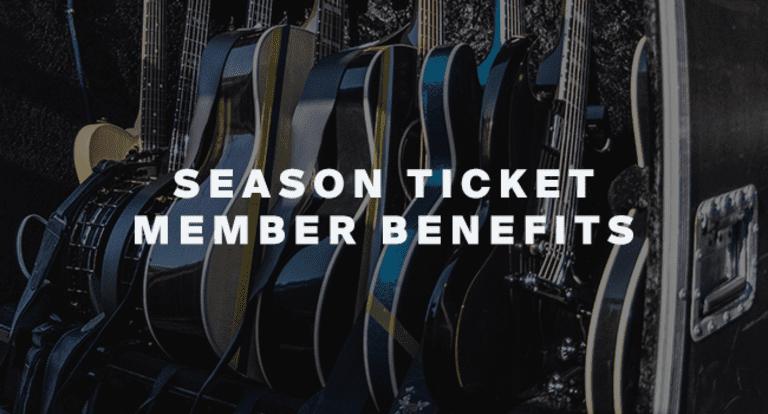 Season Ticket Member Benefits