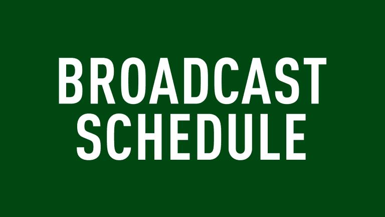 Broadcast Schedule
