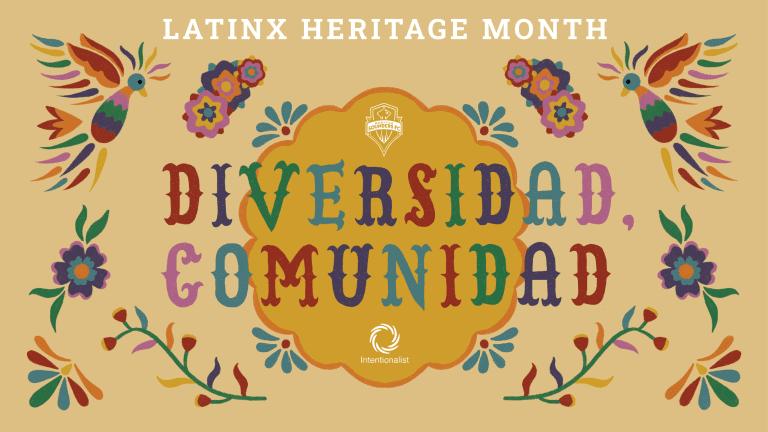 2560x1440 Latinx Heritage Month Sounders x Intentionalist