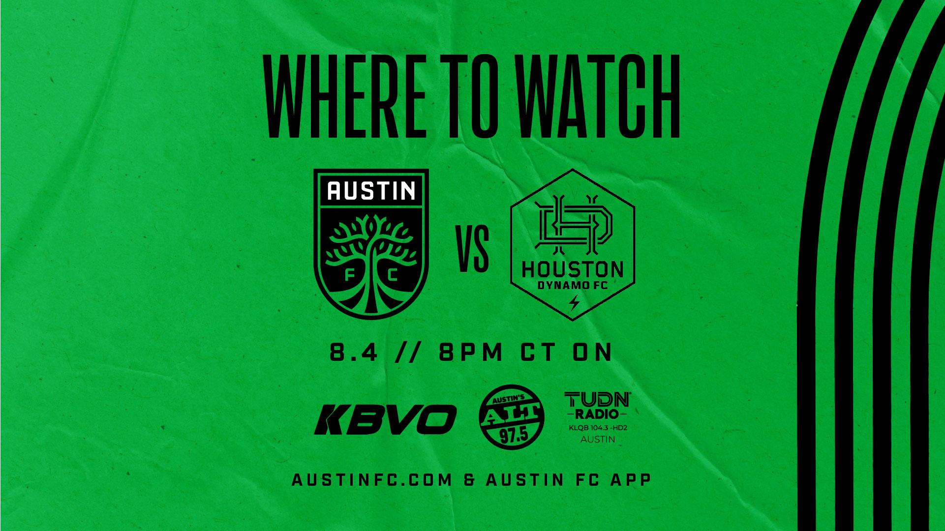 Where to Watch: Austin FC vs. Houston Dynamo | Aug. 4, 2021 | Austin FC