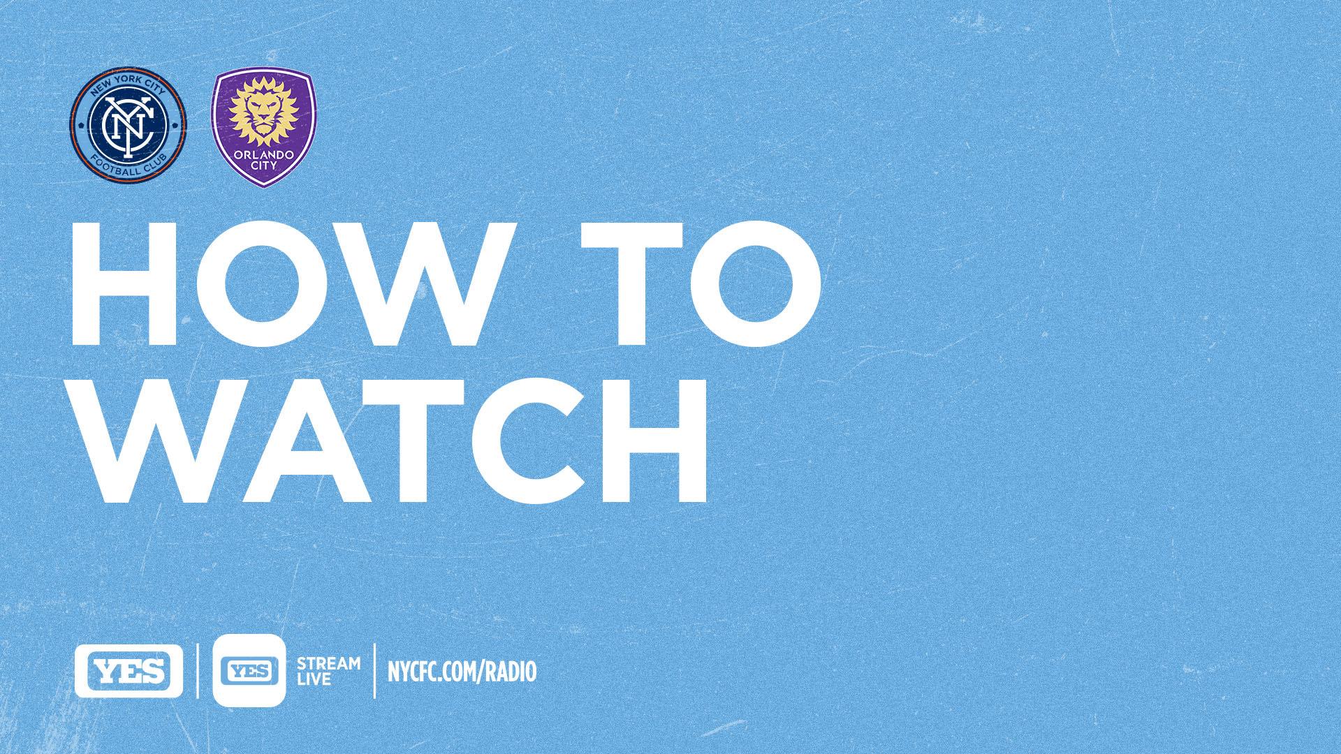 How to Watch & Listen to NYCFC vs. Orlando City | New York City FC