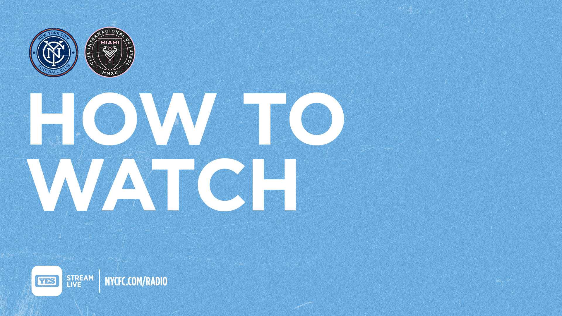 How to Watch & Listen to NYCFC vs. Inter Miami CF | New York City FC