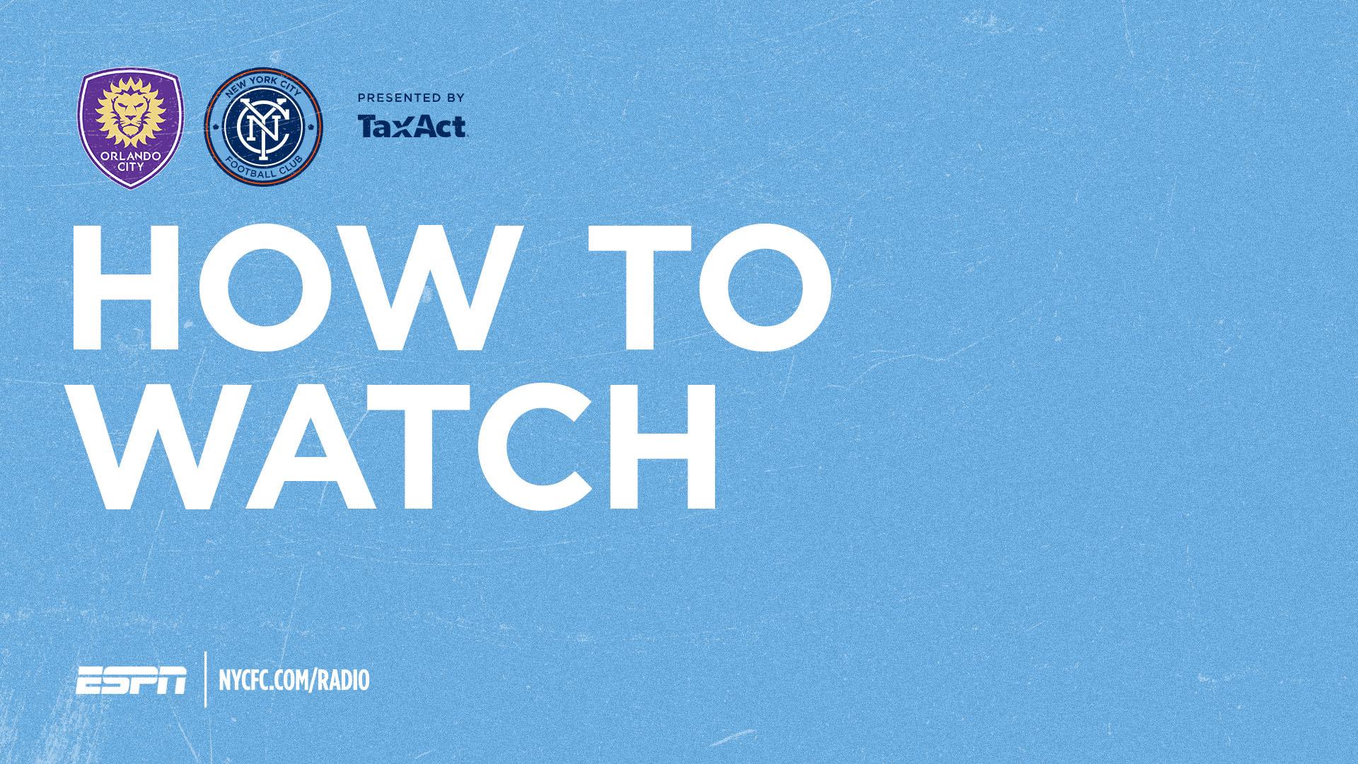 How to Watch & Listen to Orlando City vs. NYCFC | New York City FC
