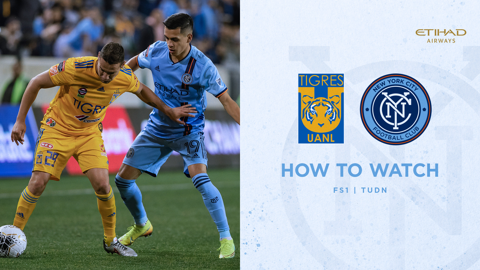 How to Watch Tigres UANL vs. NYCFC | New York City FC