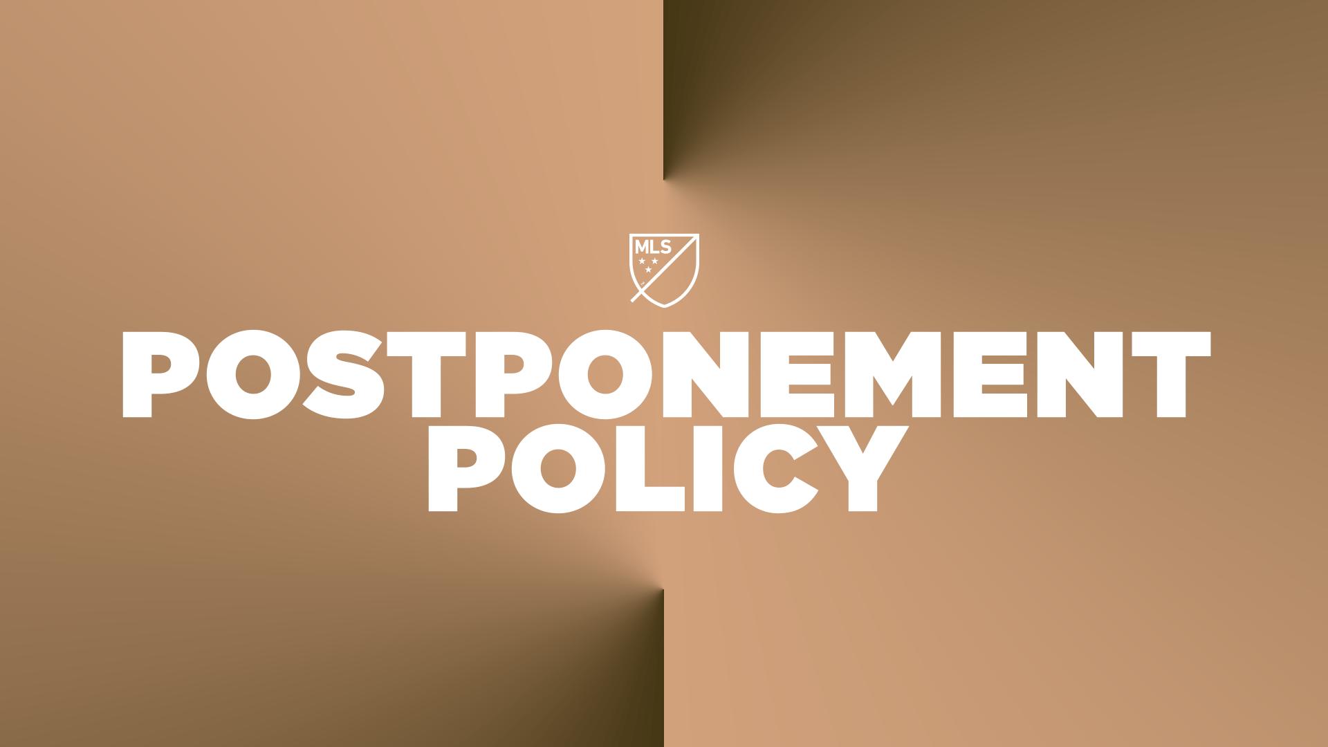 2021 MLS Match Postponement Policy   MLSSoccer.com