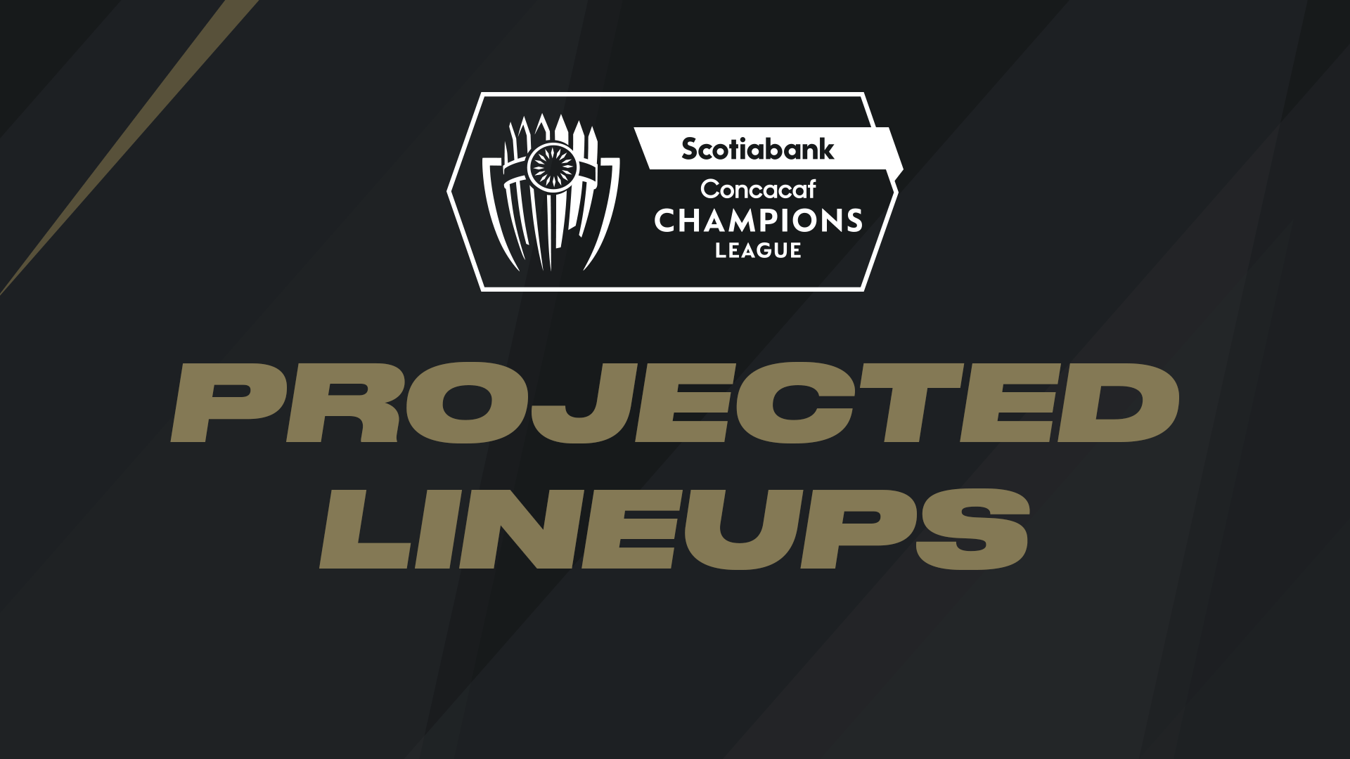 Projected lineups for Concacaf Champions League Quarterfinals - Leg 2 | MLSSoccer.com